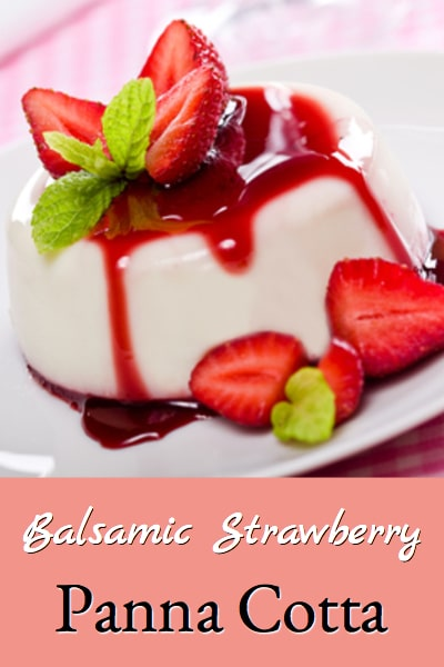 balsamic strawberry panna cotta