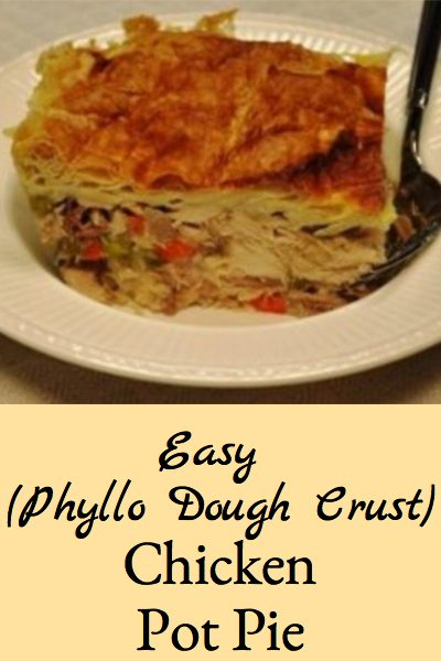 This chicken pot pie is easy because it uses phyllo dough for the crust and is very flavorful because the chicken is roasted.