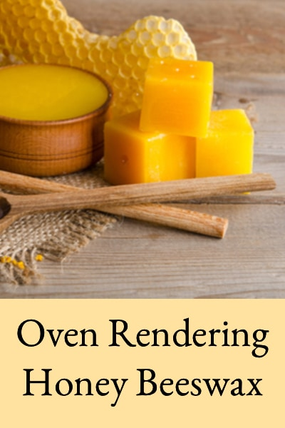 oven rendering honey beeswax