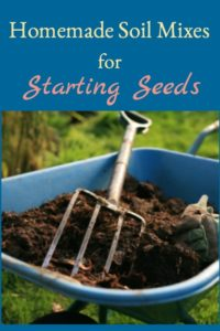 Homemade Seed Starting Soil Mixes