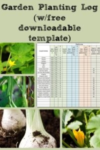 Garden Planting Log (w/free downloadable template)