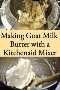 Making Goat Milk Butter (with a KitchenAid mixer)