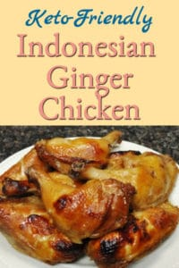 Keto-Friendly Indonesian Ginger Chicken
